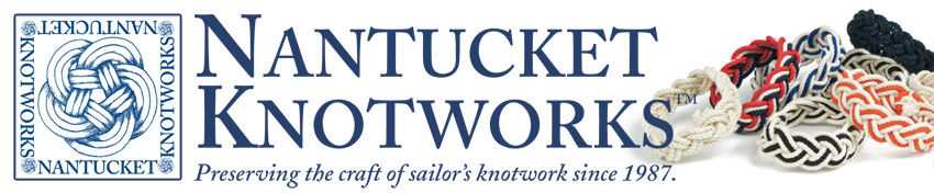 Nantucket Knotworks - Preerving the craft of sailor's knotwork since 1987